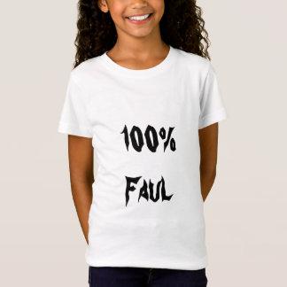 Faul 100% T-Shirt