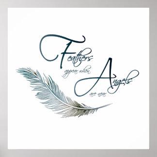 Federn erscheinen, wenn Engel nahe sind Poster