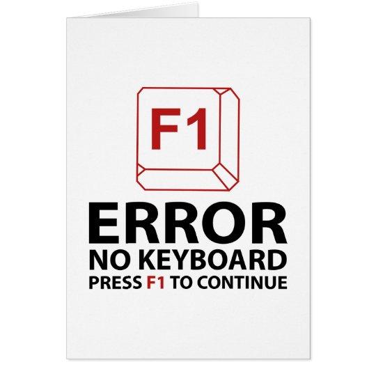 Fehler keine Tastatur-Presse F1 zum fortzufahren Karte