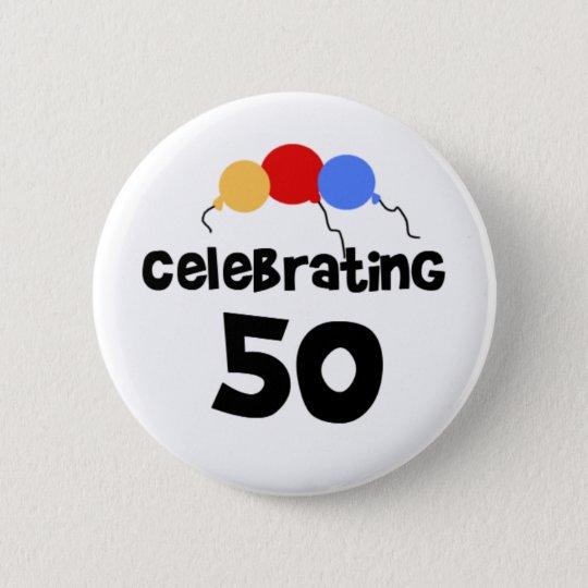 Feiern 50 runder button 5,7 cm