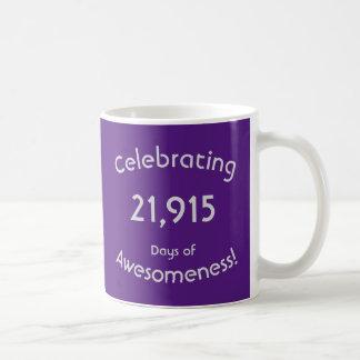 Feiern von 21.915 Tagen von Awesomeness Geburtstag Kaffeetasse