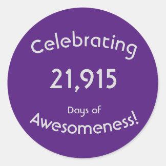 Feiern von 21.915 Tagen von Awesomeness Geburtstag Runder Aufkleber