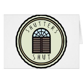 Fensterläden geschlossen! grußkarte