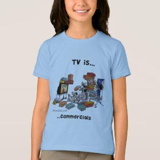 Fernsehen ist… Werbungen T-Shirt