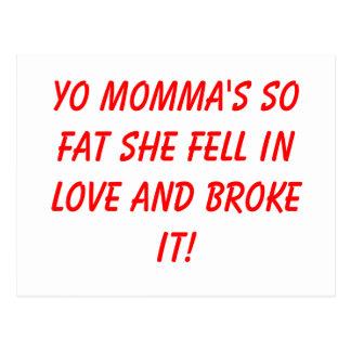Fetter Yo mommas so fiel sie in Liebe und brach Postkarte