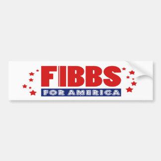 FIBBS FÜR AMERIKA-Autoaufkleber Autoaufkleber