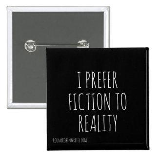 Fiktion über Wirklichkeit (Knopf) Quadratischer Button 5,1 Cm