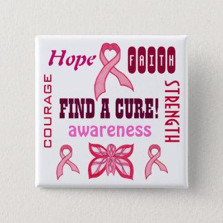 Finden Sie eine Heilung - rosa Band - Quadratischer Button 5,1 Cm