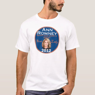 First Lady Ann Romney T-Shirt