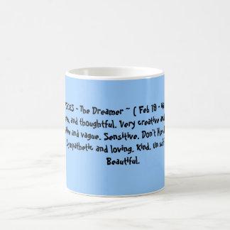 FISCHE - das Träumer ~ (19. Februar - 20. März) Kaffeetasse