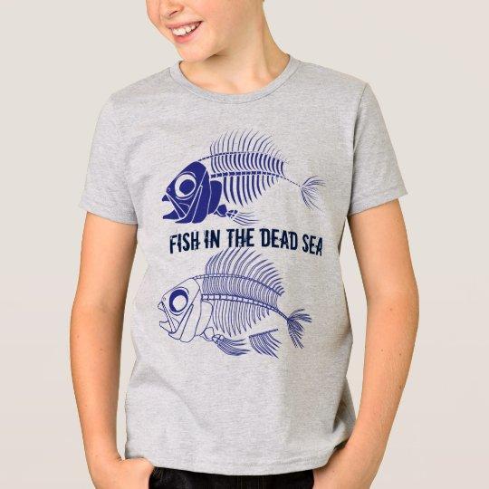 """""""Fischen Sie im Toten Meer"""" mit den Fischskeletten T-Shirt"""