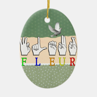 FLEUR FINGERSPELLED ASL NAMENSzeichen Keramik Ornament