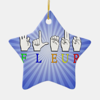FLEUR FINGERSPELLED ASL NAMENSzeichen Keramik Stern-Ornament