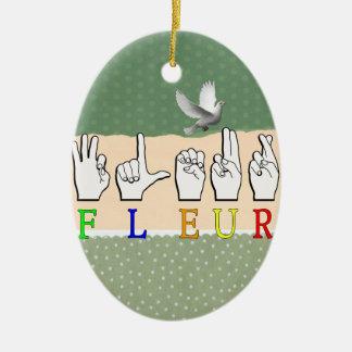 FLEUR FINGERSPELLED ASL NAMENSzeichen Ovales Keramik Ornament