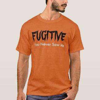 """Flüchtling sahen Sie mich nie"" T - Shirt"