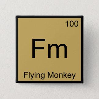 Fm - Fliegen-Affe-Chemie-Element-Symbol-T-Stück Quadratischer Button 5,1 Cm