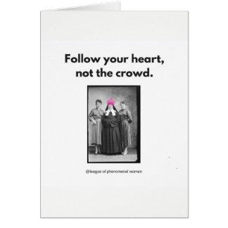 Folgen Sie Ihrem Herzen…. Karte