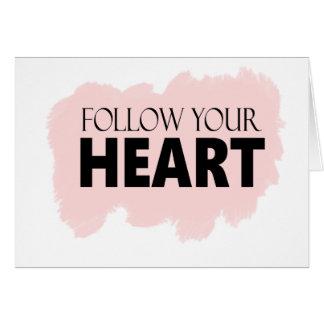 Folgen Sie Ihrem Herzen u. rosa Swish-Gruß-Karte Karte