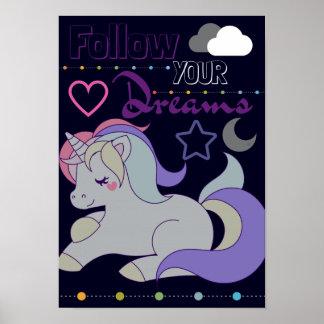 Folgen Sie Ihrem Traum-Einhornplakat Poster