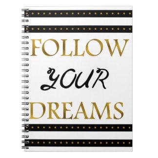 Folgen Sie Ihren inspirierend Träumen Spiral Notizblock
