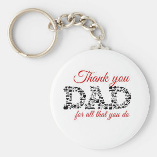 For Thank you Dad all that you C Standard Runder Schlüsselanhänger