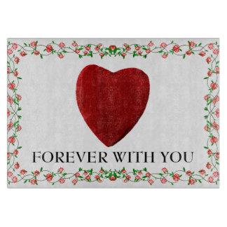 Forever with you schneidebrett