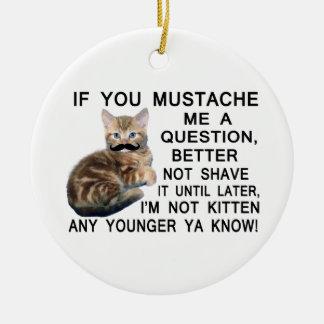 Fragen Sie dem Kätzchen mit einem Schnurrbart eine Keramik Ornament