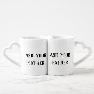 Fragen Sie Ihre Mutter fragen Ihre Liebestassen