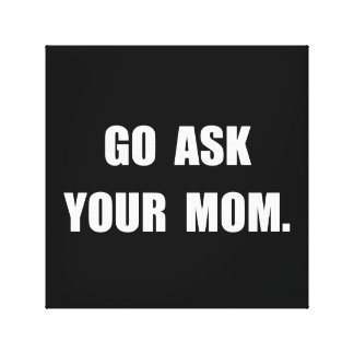 Fragen Sie Mamma Galerie Faltleinwand