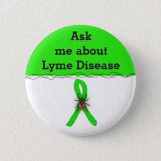 Fragen Sie mich über Lyme Krankheit Band-Knopf Runder Button 5,7 Cm