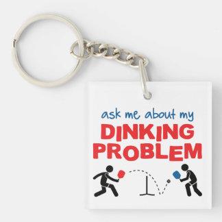 Fragen Sie mich über mein Dinking Problem Keychain Schlüsselanhänger