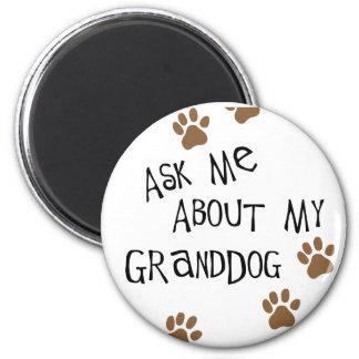 Fragen Sie mich über mein Granddog Runder Magnet 5,7 Cm