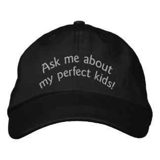 Fragen Sie mich über meine perfekten Kinder! Baseballcap