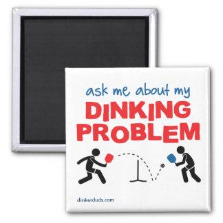 Fragen Sie mich über meinen Dinking Problem Quadratischer Magnet