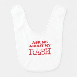 Fragen Sie mich über meinen Hautausschlag Babylätzchen