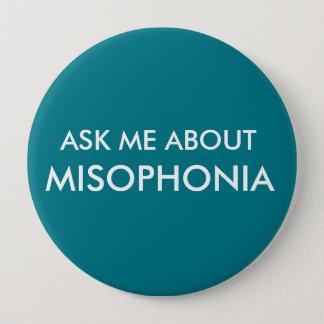 Fragen Sie mich über Misophonia Runder Button 10,2 Cm