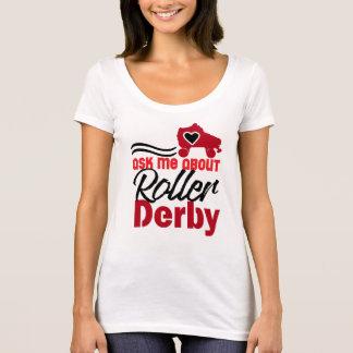 Fragen Sie mich über Rolle Derby, Rollen-Skaten T-Shirt