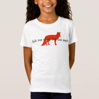 Fragen Sie mich, was der Fuchs sagt T-Shirt