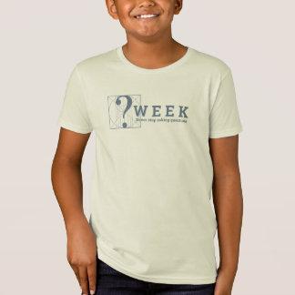 Fragen-Woche: Stoppen Sie nie, Fragen zu fragen! T-Shirt