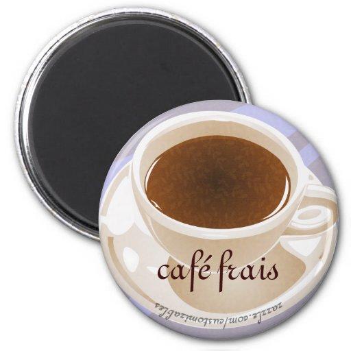 Frais de Café Aimant