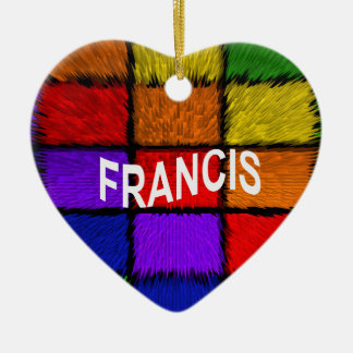 FRANCIS KERAMIK ORNAMENT
