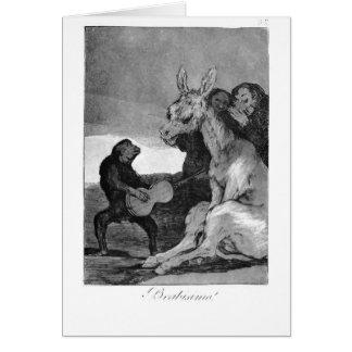 Francisco Goya- Bravissimo Karte