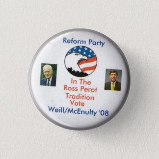 Frank McEnulty 2008 Reform-PartyTed Weill Runder Button 3,2 Cm
