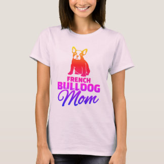 Französische Bulldoggen-Mamma T-Shirt