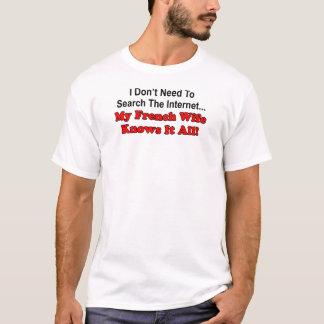 Französische Ehefrau kennt es aller T-Shirt