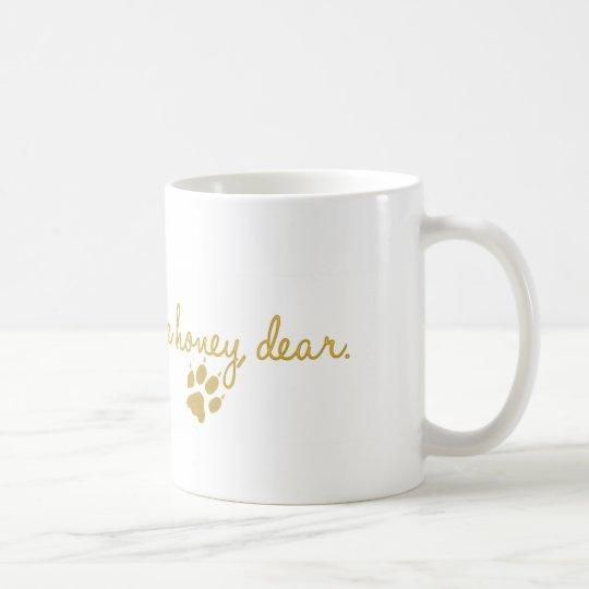 Frau Bamey Quote Mug Kaffeetasse