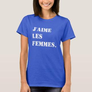 Frauen der Liebe I. J'aime les femmes auf T-Shirt