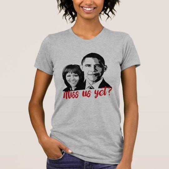 Fräulein Us Yet? Fräulein das Obamas schon? T-Shirt