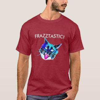 Frazztastic! Katzen-T - Shirt