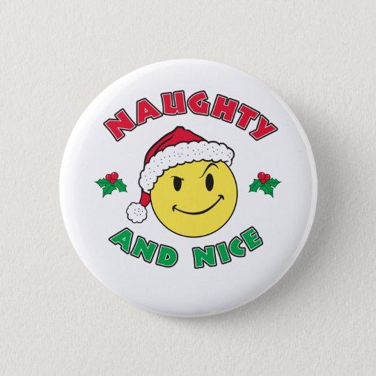 Frech und Nizza - glückliches Gesicht Runder Button 5,1 Cm